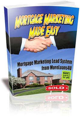 Mortgage Marketing Lead System